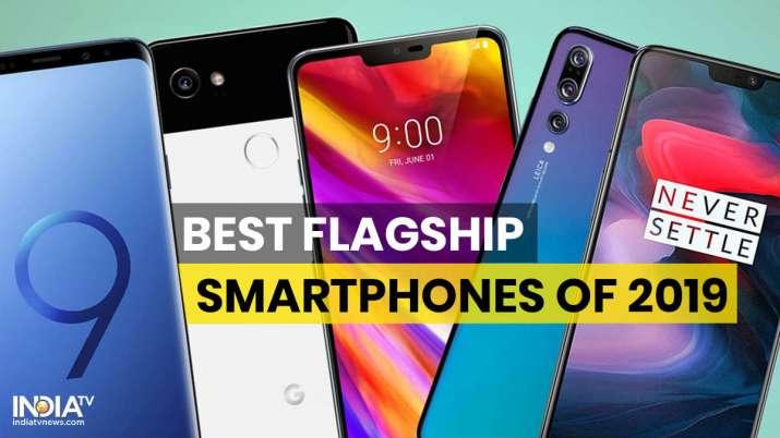 Best flagship smartphones of 2019, top 5 flagship smartphones, best smartphones, flagship smartphone