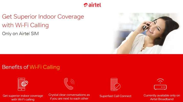 Airtel launches Wi-Fi calling in Delhi NCR: Everything you