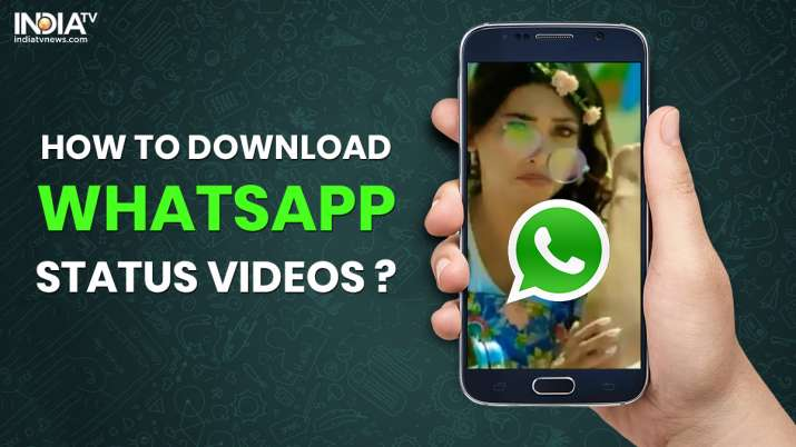 How To Save Whatsapp Status Videos Photos On Android Ios