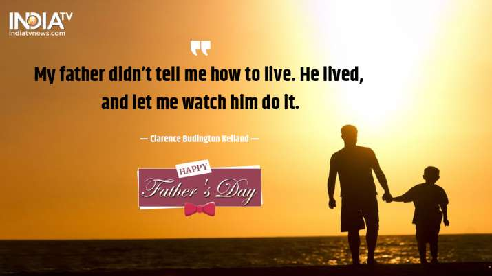 India Tv - Happy Father's Day Quotes, Wishes Messages for all dads