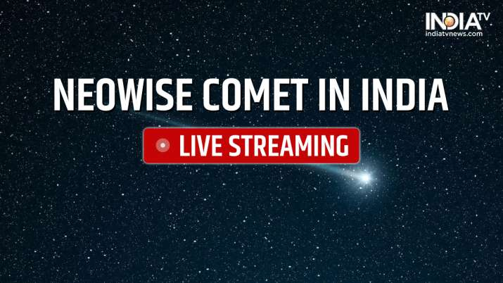 NEOWISE Comet, NEOWISE Comet latest news, NEOWISE Comet live streaming, NEOWISE Comet india, NEOWISE