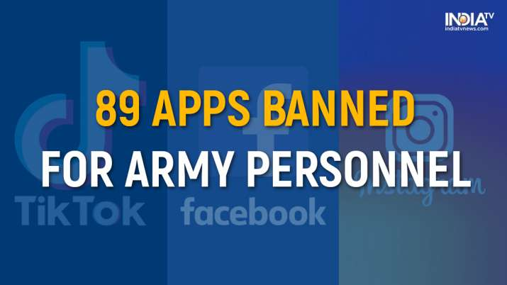 Amid a multi-pronged cyberwar, the Indian Army has decided to ban 89 apps for personnel as it took into account various security considerations. The b