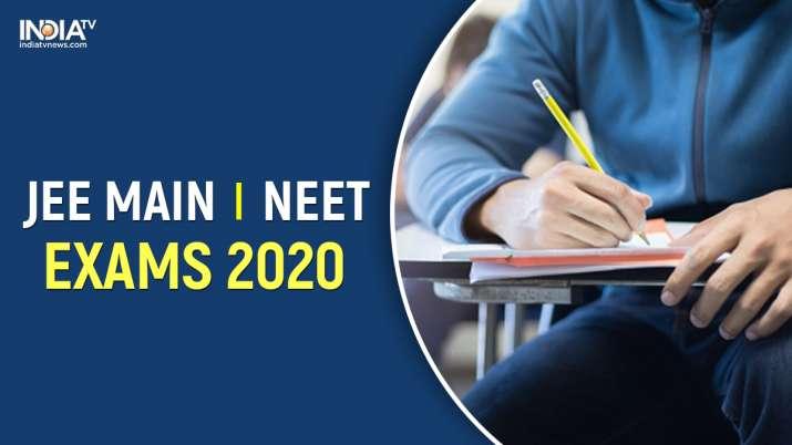 Jee Neet 2020 Exams Will Not Be Postponed Nta Jee Main 2020 Neet 2020 Exam Date Latest Updates Higher News India Tv