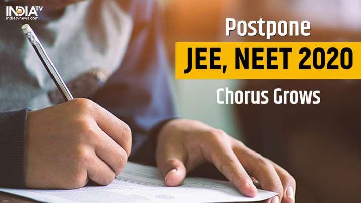 Postpone JEE, NEET 2020 chorus grows: Top leaders join