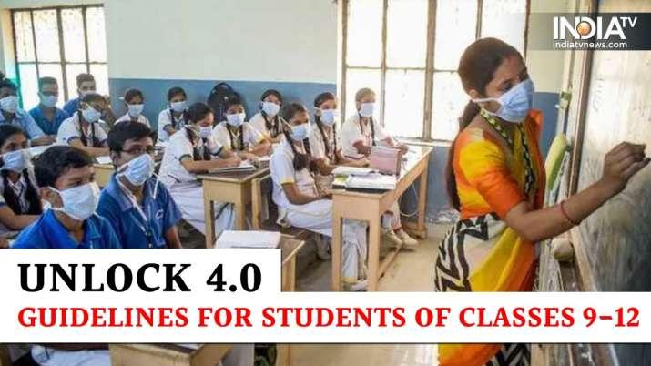 Unlock 4.0, Unlock 4.0 guidelines, students, schools, classes 9-12