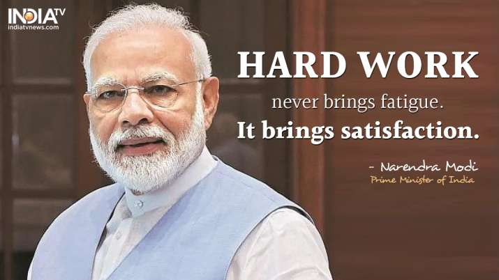 India Tv - Hard work never brings fatigue. It brings satisfaction, says Prime Minister Narendra Modi