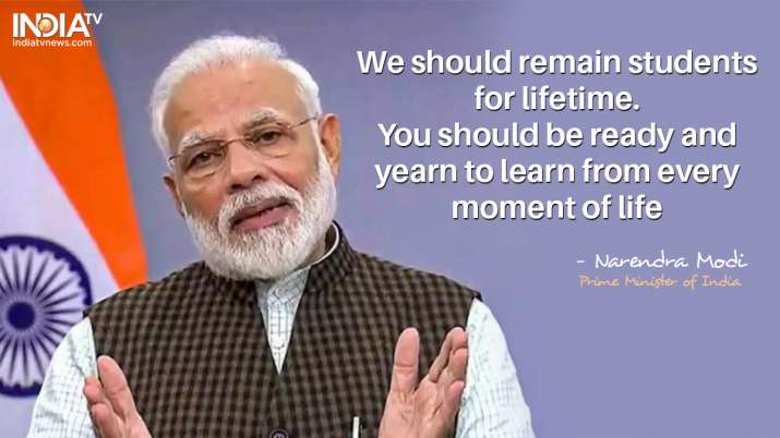 India Tv - We should remain students for a lifetime. You should be ready and yearn to learn from every moment o