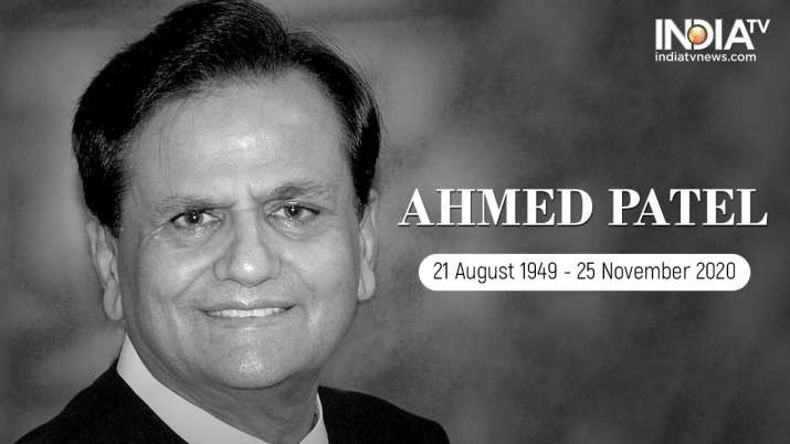 Congress veteran Ahmed Patel died at 71 following Covid