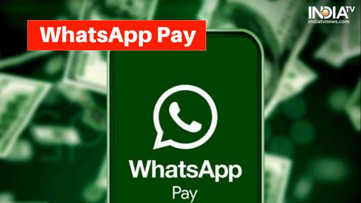 WhatsApp Pay now live in India with THESE 4 banks