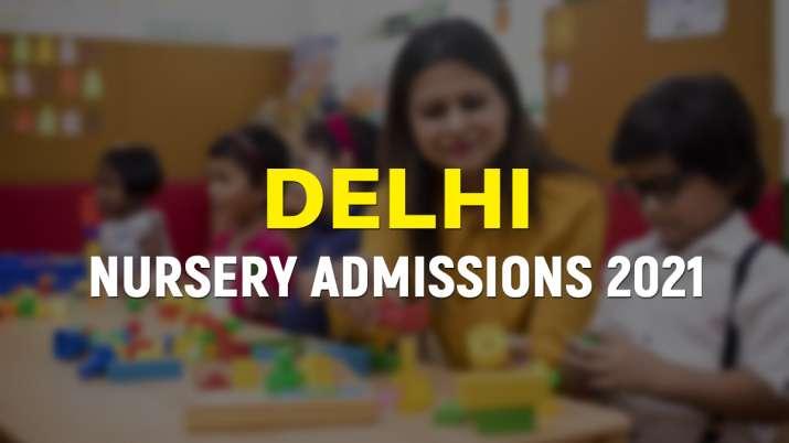 delhi Nursery admissions date
