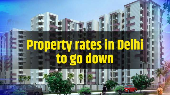 Property rates in Delhi to go down as Delhi government