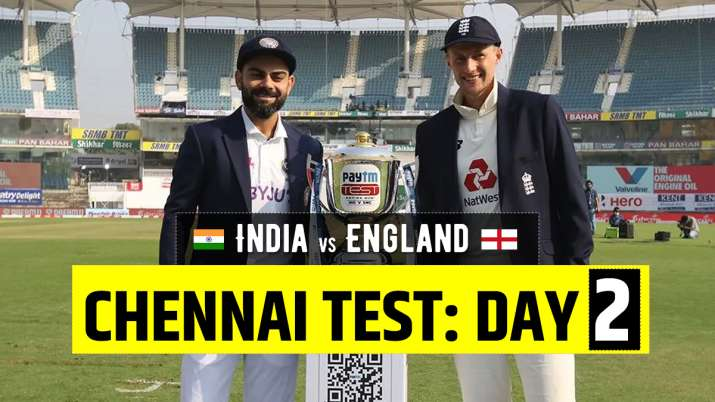 Live Score India vs England 2nd Test Day 2: Live Updates from Chennai