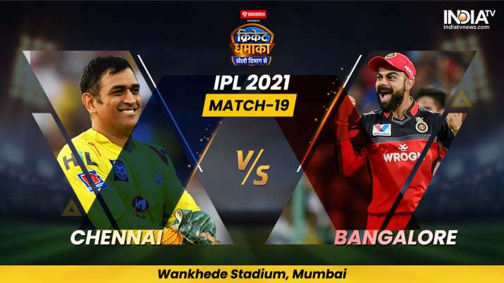 Live Cricket Score IPL 2021 Match 19, CSK vs RCB: Follow Live score and updates from Mumbai