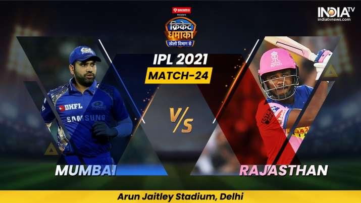 Live Cricket Score MI vs RR IPL 2021 Match 24: Follow Live score and updates from Delhi