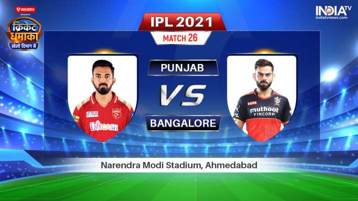 Live IPL 2021 Match PBKS vs RCB: Find full details on when and where to watch Punjab Kings vs Royal