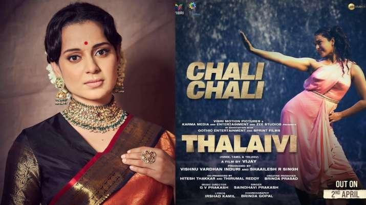 Thalaivi, Kangana Ranaut, Chali Chali