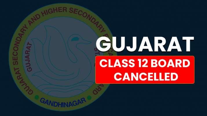 gujarat class 12 board exam cancelled