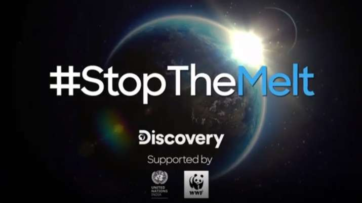 Discovery India's #StopTheMelt campaign