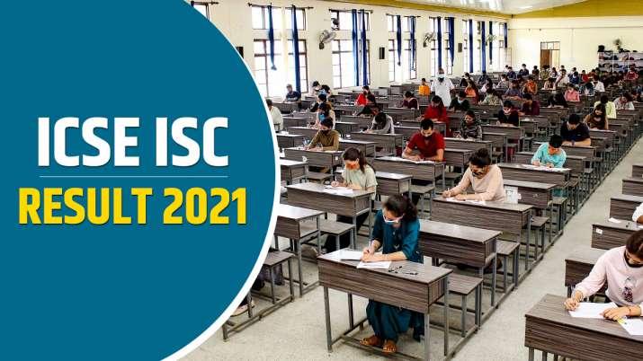 ICSE, ISC Results 2021