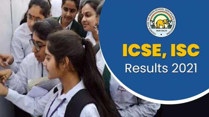 ICSE ISC results 2021