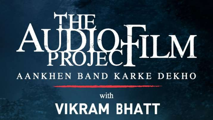 Vikram Bhatt marks maiden foray into radio with 'The Audio Film Project'