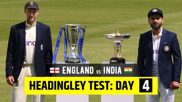 England vs India Live Score 3rd Test Day 4: Live Updates from Leeds