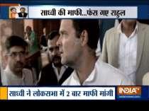 Sadhvi Pragya tenders an apology for praising Godse in LS, moves privilege motion against Rahul