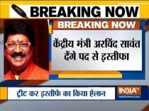 I am resigning from my ministerial post: Shiv Sena MP Arvind Sawant