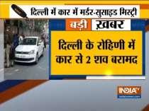 Delhi: 2 dead bodies found in car in rohini