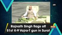 Rajnath Singh flags off 51st K-9 Vajra-T gun in Surat