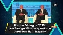 Raisina Dialogue 2020: Iran Foreign Minister speaks on Ukrainian flight tragedy
