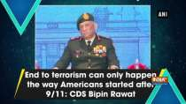 End to terrorism can only happen the way Americans started after 9/11: CDS Bipin Rawat