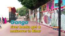 Ganga river banks get a makeover in Bihar