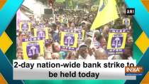 2-day nation-wide bank strike to be held today