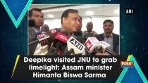 Deepika visited JNU to grab limelight: Assam minister Himanta Biswa Sarma