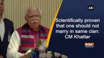 Scientifically proven that one should not marry in same clan: CM Manohar Lal Khattar