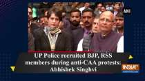 UP Police recruited BJP, RSS members during anti-CAA protests: Abhishek Singhvi