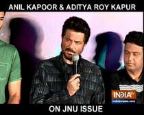 Aditya Roy Kapur and Anil Kapoor open up on JNU violence