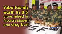 Yaba tablets worth Rs 8.5 crore seized in Tripura