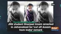 JNU student Sharjeel Imam arrested in Jehanabad for