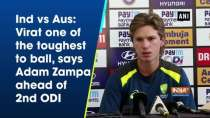 Ind vs Aus: Virat one of the toughest to ball, says Adam Zampa ahead of 2nd ODI