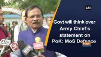 Govt will think over Army Chief