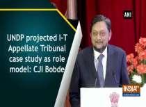 UNDP projected I-T Appellate Tribunal case study as role model: CJI Bobde