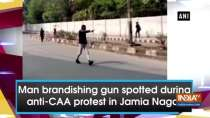 Man brandishing gun spotted during anti-CAA protest in Jamia Nagar