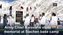 Army Chief Naravane visits war memorial at Siachen base camp