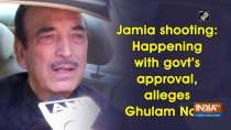 Jamia shooting: Happening with govt