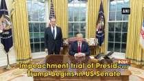 Impeachment trial of President Trump begins in US Senate