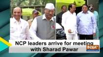 NCP leaders arrive for meeting with Sharad Pawar