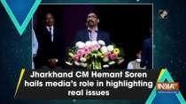 Jharkhand CM Hemant Soren hails media