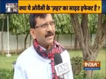 Sanjay Raut attacks Owaisi over
